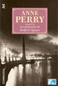 La amenaza de Bedford Square - Anne Perry portada