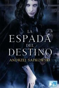 La espada del destino - Andrzej Sapkowski portada
