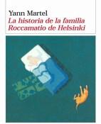 La historia de la familia Roccamatio de Helsinki - Yann Martel portada