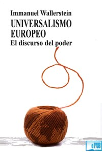 Universalismo europeo - Immanuel Wallerstein portada