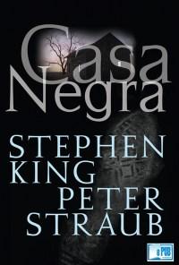 Casa Negra - Stephen King & Peter Straub portada