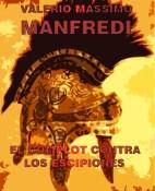 El complot contra los Escipiones - Valerio Massimo Manfredi portada
