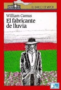 El fabricante de lluvia - William Camus portada