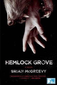 Hemlock Grove - Brian McGreevy portada