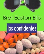 Los confidentes - Bret Easton Ellis portada