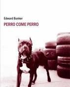 Perro come perro - Edward Bunker portada