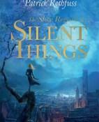 The Slow Regard of Silent Things - Patrick Rothfuss portada