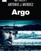 Argo - Antonio J. Mendez & Matt Baglio portada