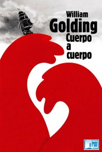Cuerpo a cuerpo - William Golding portada