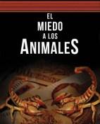 El miedo a los animales - Enrique Serna portada