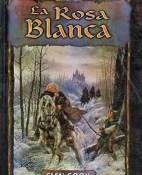 La Rosa Blanca - Glen Cook portada