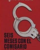 Seis meses con el comisario Gorgonio - Alejandro M. Gallo portada