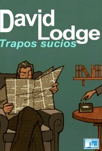 Trapos sucios - David Lodge portada