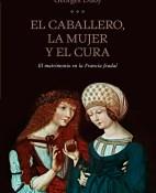El caballero, la mujer y el cura - Georges Duby portada