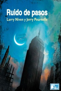 Ruido de pasos - Larry Niven & Jerry Pournelle portada