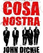 Cosa Nostra - John Dickie portada