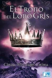 El Trono del Lobo Gris - Cinda Williams Chima portada