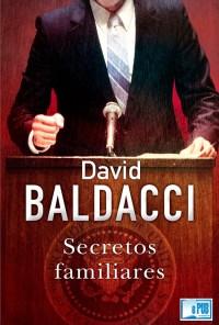 Secretos familiares - David Baldacci portada