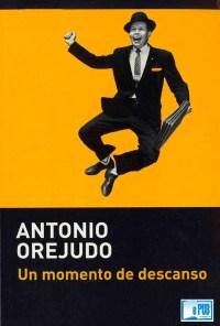 Un momento de descanso - Antonio Orejudo portada