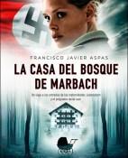 La casa del bosque de Marbach - Francisco Javier Aspas portada