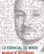 Lo esencial de Mises - Murray N. Rothbard portada