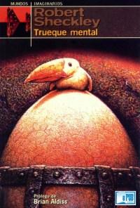 Trueque mental - Robert Sheckley portada