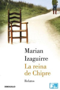 La reina de Chipre - Marian Izaguirre portada