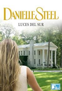 Luces del sur - Danielle Steel portada