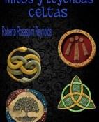 Mitos y leyendas celtas - Roberto Rosaspini Reynolds portada
