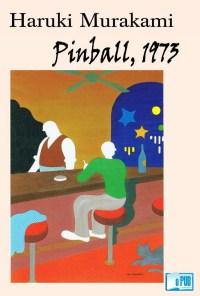 Pinball, 1973 - Haruki Murakami portada