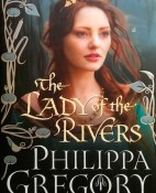 The lady of the rivers - Philippa Gregory portada