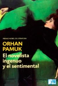 El novelista ingenuo y el sentimental - Orhan Pamuk portada