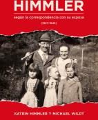 Himmler - Katrin Himmler y Michael Wildt portada