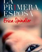 La primera esposa - Erica Spindler portada