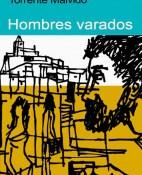 Hombres varados - Gonzalo Torrente Malvido portada