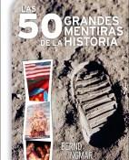 Las 50 grandes mentiras de la historia - Bernd Ingmar Gutberlet portada
