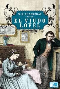 El viudo Lovel - William M. Thackeray portada