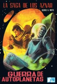 Guerra de autoplanetas - George H. White portada