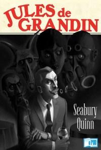 Jules de Grandin - Seabury Quinn portada