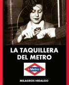 La taquillera del Metro - Milagros Hidalgo portada