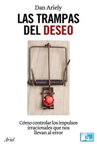 Las trampas del deseo - Dan Ariely portada