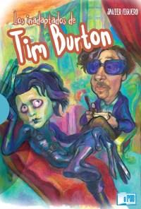 Los inadaptados de Tim Burton - Javier Figuero portada
