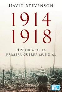 1914-1918. historia de la primera guerra mundial - David Stevenson portada