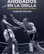 Ahogados en la orilla - Carlos Molina portada