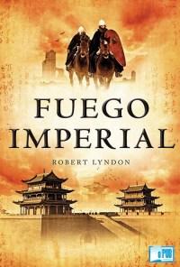 Fuego imperial - Robert Lyndon portada