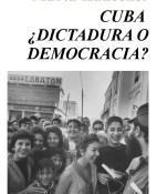 Cuba, Dictadura o democracia - Marta Harnecker portada
