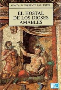 El hostal de los dioses amables - Gonzalo Torrente Ballester portada