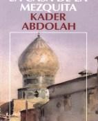 La casa de la mezquita - Kader Abdolah portada
