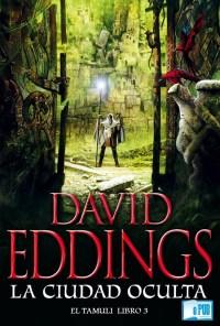 La ciudad oculta - David Eddings portada