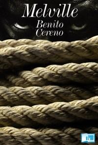 Benito Cereno - Herman Melville portada